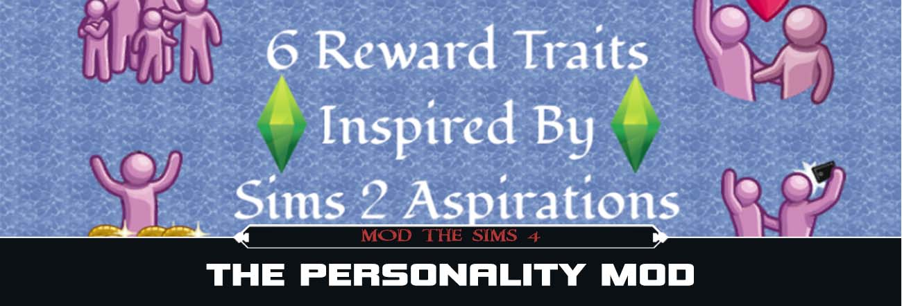 The Personality – TS4 Mods